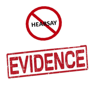 hearsay evidence Hearsay evidence definition, testimony based on what a witness has heard from another person rather than on direct personal knowledge or experience see more.